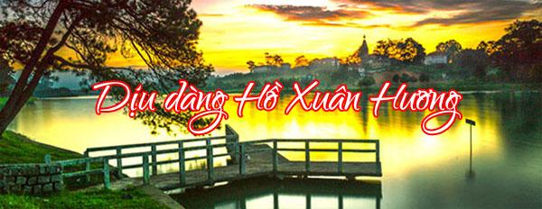 Dịu Dàng Bên Hồ Xuân Hương