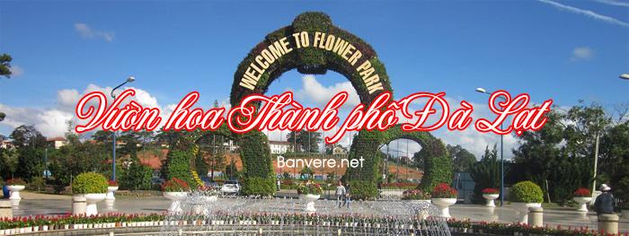 Vườn Hoa Thành Phố – điểm đến Hút Khách Tại Đà Lạt